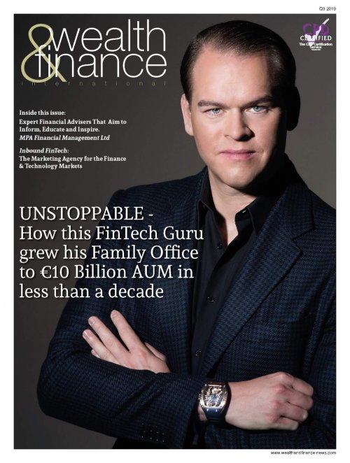 Wealth & Finance International Magazine Q3 2019